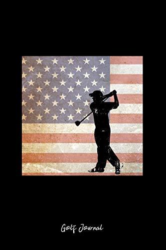 Golf Journal: Dot Grid Journal - USA Flag Golfer Vintage Patriotic Golf Player Veteran Gift - Black Dotted Diary, Planner, Gratitude, Writing, Travel, Goal, Bullet Notebook -