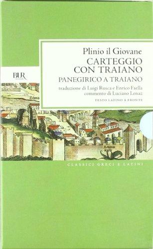 Lettere ai familiari. Carteggio con Traiano. Panegirico a Traiano (Classici greci e latini) por Plinio il Giovane