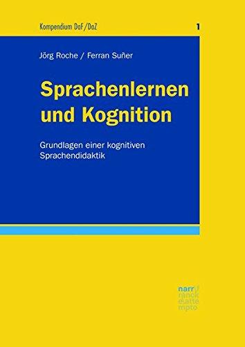 Sprachenlernen und Kognition: Grundlagen einer kognitiven Sprachendidaktik (Kompendium DaF/DaZ, Band 1)