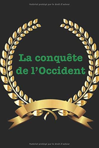 La conquête de l'Occident: D'un Islam subversif à la France fourre-tout par  Daniel Desurvire