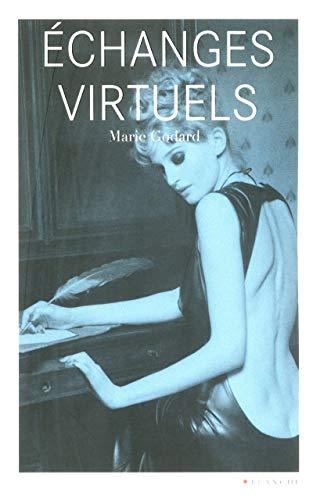 Echanges virtuels par Marie Godard