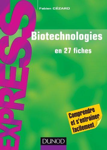 Biotechnologies en 27 fiches : Rappels de cours et exercices corrigs (Express)