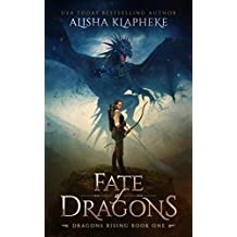 Fate of Dragons: Dragons Rising Book One: An Epic Fantasy (English Edition)
