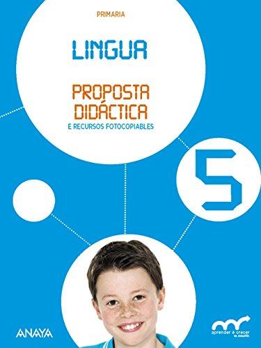 Lingua 5. Proposta didáctica. (Aprender é crecer en conexión)