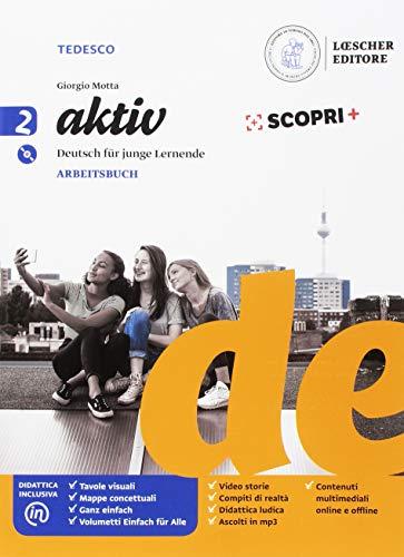 Aktiv. deutsch für junge lernende. arbeitsbuch. per la scuola media. con e-book. con espansione online. con cd-audio [lingua tedesca]: 2