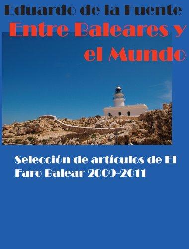 Entre Baleares y el Mundo por Eduardo de la Fuente Carrillo
