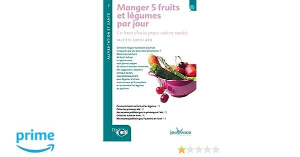 Amazonfr Manger 5 Fruits Et Légumes Par Jour Le Bon