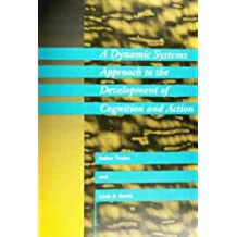 Dynamic Systems Approach to the Development of Cognition and (Cognitive Psychology)