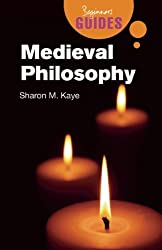 Medieval Philosophy by Sharon M. Kaye (2008-06-27)
