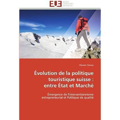 Évolution de la politique touristique suisse : entre état et marché