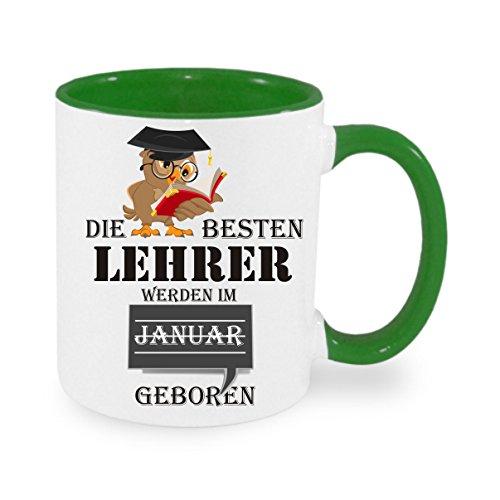 Die besten Lehrer werden im Januar geboren - Kaffeetasse mit Motiv, bedruckte Tasse mit Sprüchen oder Bildern - auch individuelle Gestaltung nach Kundenwunsch