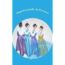 Pequeña estrella  de Provence