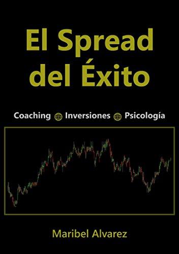 El Spread del Éxito: Coaching + Inversiones + Psicología