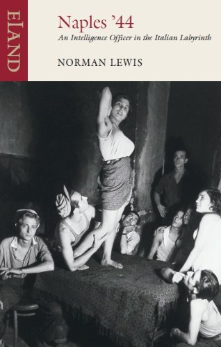Naples '44: An intelligence officer in the Italian labyrinth por Norman Lewis
