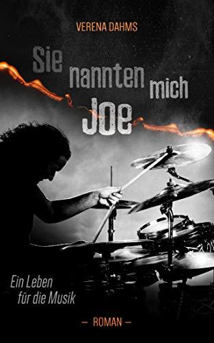 Sie nannten mich Joe: Ein Leben für die Musik -