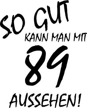 Mister Merchandise Cooles Herren T-Shirt So gut kann man mit 89 aussehen! Jahre Geburtstag Royalblau