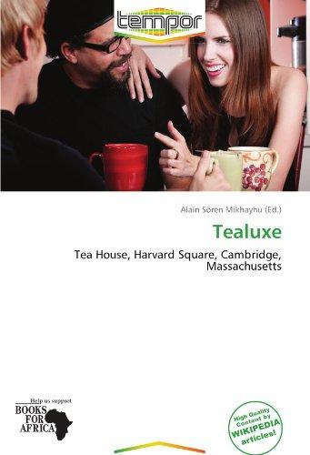 Tealuxe: Tea House, Harvard Square, Cambridge, Massachusetts