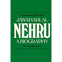 Jawaharlal Nehru Vol.2 1947-1956: A Biography: 1947-56 Vol 2