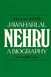 Jawaharlal Nehru Vol.2 1947-1956: A Biography