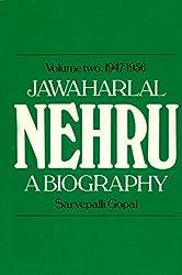 Jawaharlal Nehru Vol.2 1947-1956: A Biography: 1947-56 Vol 2