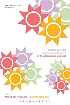 Translation and Translation Studies in the Japanese Context par [Sato-Rossberg, Nana]