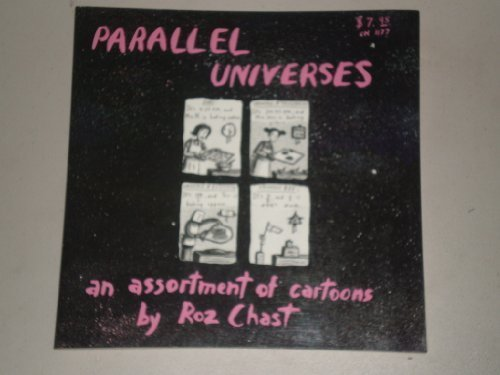Parallel Universes: An Assortment of Cartoons por Roz Chast