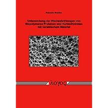 Untersuchung der Wechselwirkungen von Biopolymeren mit keramischem Material