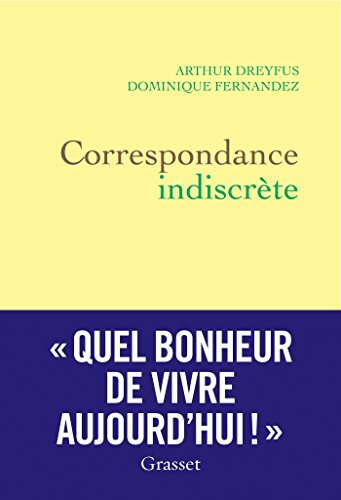 Correspondance indiscrète (Littérature Française)