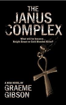 The Janus Complex (Dark Secrets Book 1) by [Gibson, Graeme]