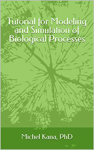 g and Simulation of Biological Processes (English Edition) ()