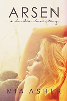 Arsen. A broken love story (English Edition) di [Asher, Mia]