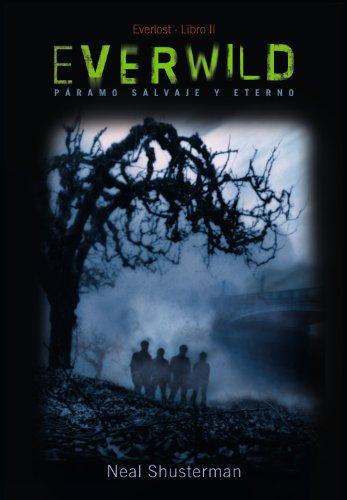 Everwild (Literatura Juvenil (A Partir De 12 Años) - Everlost) (Halloween De Fantasmas Historias)