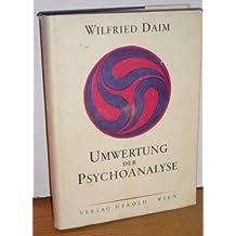 Umwertung der Psychoanalyse.