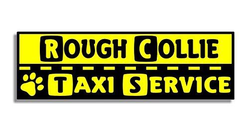 Rough Collie Taxi Service - Car Bumper Sticker / Auto Adesivi / Porta Di Casa / Window Door Dog / Cane Sign Decal