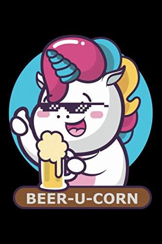 Notizbuch: Kalender 2020 Bier Einhorn Beer-U-Corn Mit Sonnebrille Und Krug 120 Seiten, 6X9 (Ca. A5), Jahres-, Monats-, Wochen- & Tages-Planer