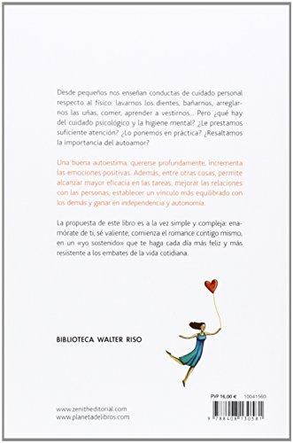 Opiniones del libro ENAMÓRATE DE TI: EL VALOR IMPRESCINDIBLE DE LA AUTOESTIMA de Walter Riso
