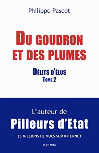 Du goudron et des plumes - tome 2 Délits d'Elus