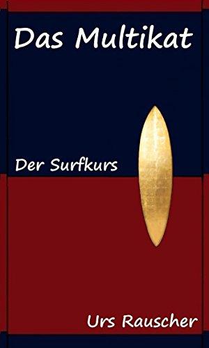 Das Multikat - Leseprobe: Der Surfkurs