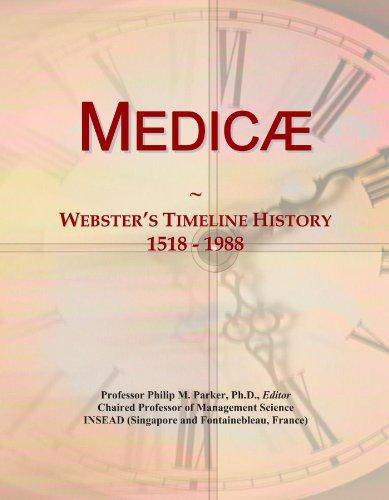 Medicæ: Webster's Timeline History, 1518 - 1988
