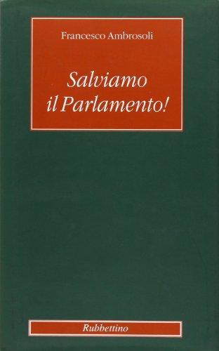 Salviamo il parlamento!