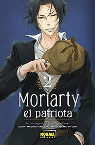 Moriarty el patriota  par  Hikaru Miyoshi Ryosuke Takeuchi