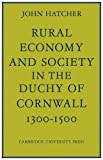 Rural Eco and Society Duchy Cornwal by John Hatcher (2008-10-13)