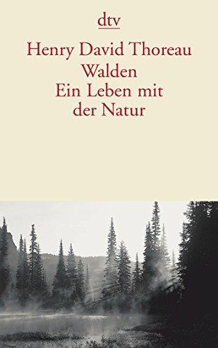Walden. Ein Leben mit der Natur