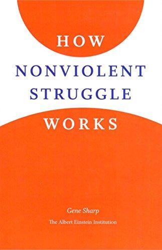 How Nonviolent Struggle Works (English Edition) por Gene Sharp