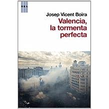 Valencia: la tormenta perfecta (ACTUALIDAD)
