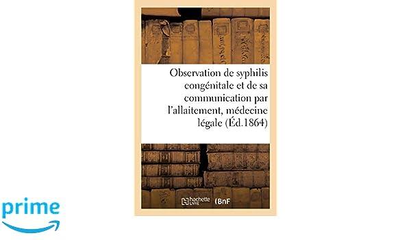 Amazon.fr - Observation de syphilis congénitale et de sa ...