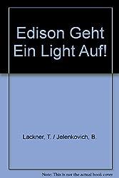 Edison Geht Ein Light Auf!