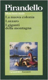 Maschere nude: La nuova colonia-Lazzaro-I giganti della montagna