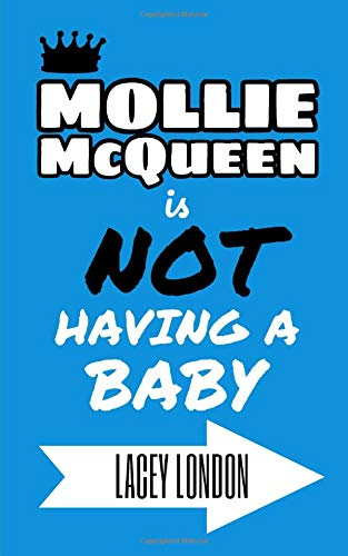 Mollie McQueen is NOT Having a Baby