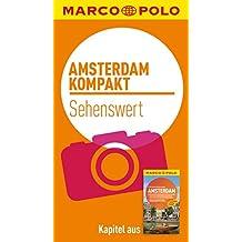 MARCO POLO kompakt Reiseführer Amsterdam - Sehenswert (MARCO POLO Reiseführer E-Book)